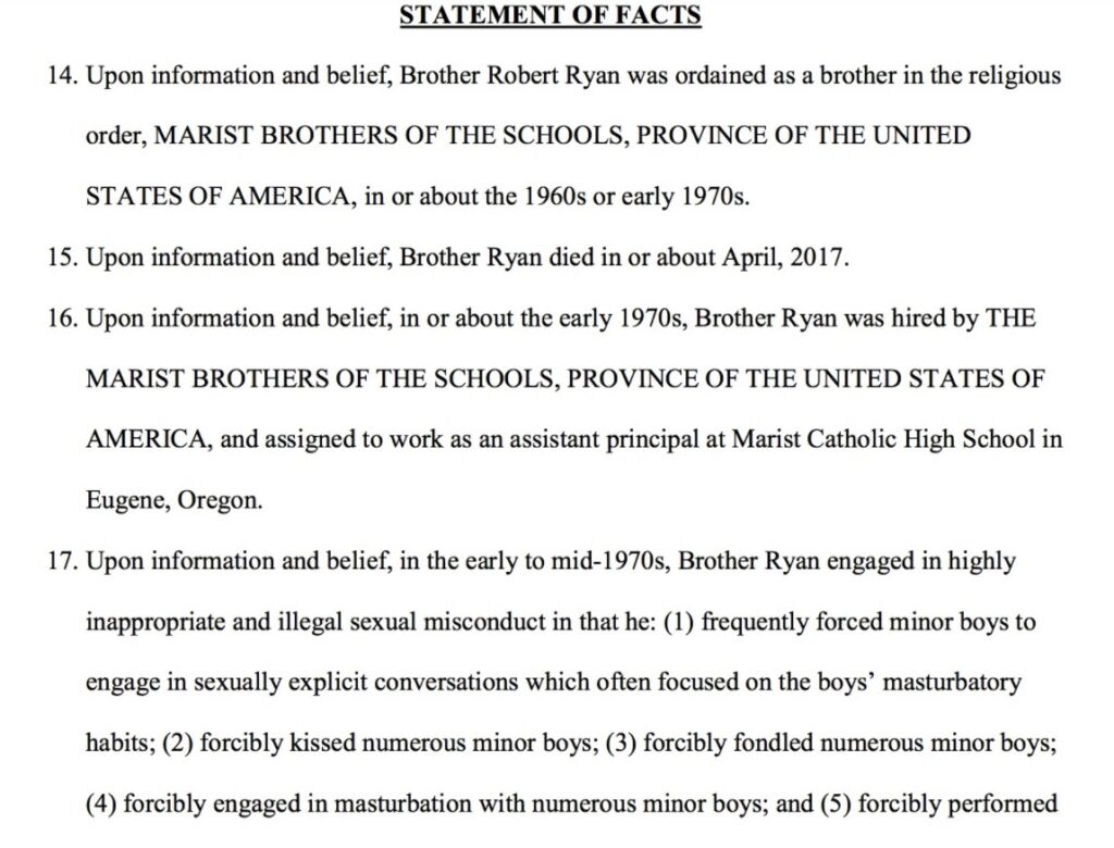 Part of a lawsuit filed in March against the Marist Brothers that includes accusations of child sexual abuse by the late Brother Robert Ryan.