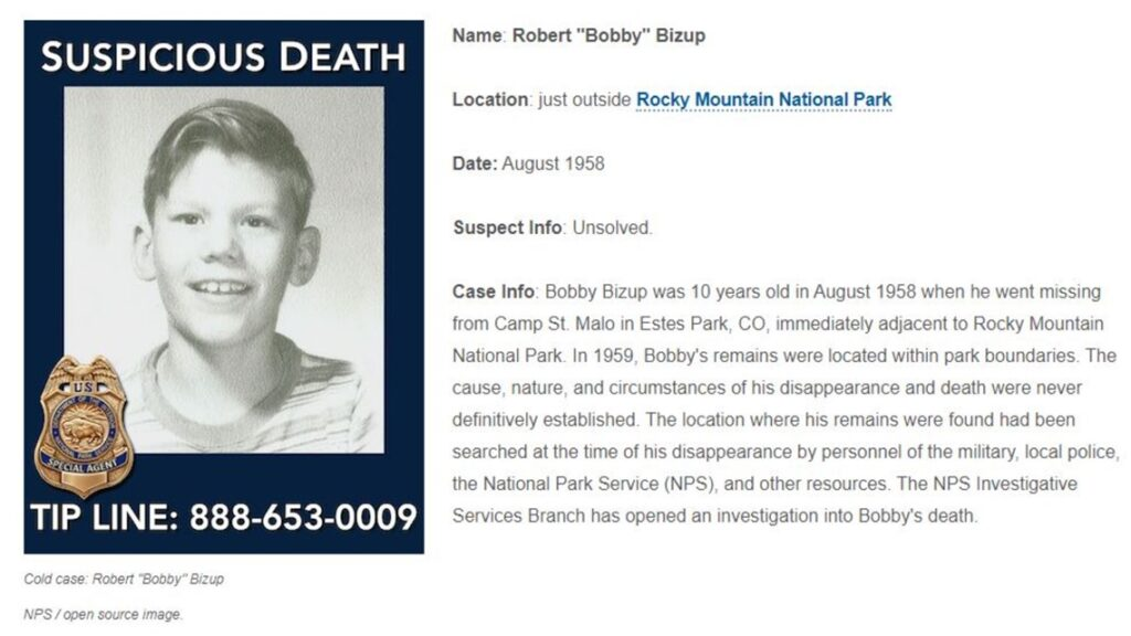 Credit: National Park Service The National Park Service's criminal division added Bobby Bizup to its cold case list after opening an investigation into his disappearance and death.